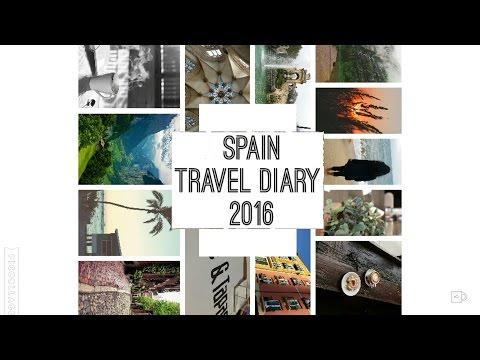 Spain Travel Diary 2016 | Sarayu Chityala