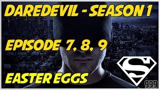 Marvel's Daredevil Season 1 Episode 7, 8, 9: Hidden Easter Eggs & Secrets