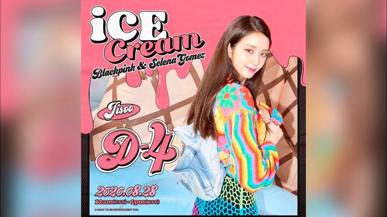 Blackpink X Selena Gomez Ice Cream Jisoo Teaser Poster Youtube