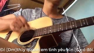 Hướng dẫn Palm - Khi cô đơn em nhớ ai (beat guitar) - Đan Trường