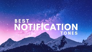 10 Best Notification Tones 2019