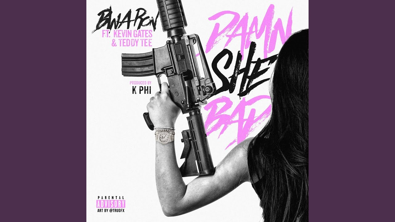 Download Damn She Bad (feat. Kevin Gates & Teddy Tee)