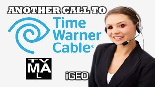 Another Call To Time Warner Cable