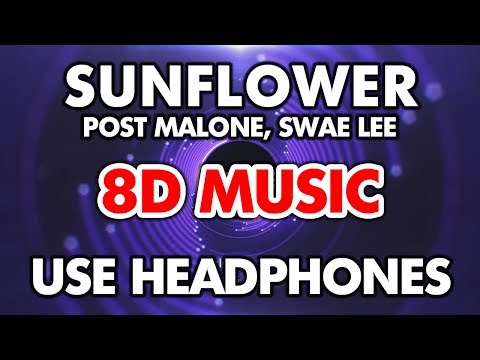 Post Malone, Swae Lee - Sunflower (8D MUSIC) Spider-Man: Into The Spider-Verse