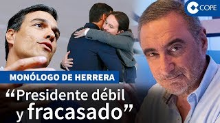 """Herrera, sobre el """"fracaso rápido"""" que ha tapado Sánchez"""