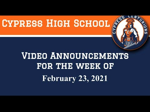 February 23, 2021 Video Announcements for Cypress High School - AUHSD - Cypress, CA