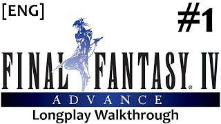 [ENG-LIVE] Final Fantasy IV Advance [#1] Longplay Walkthrough [GBA] *No Commentary*