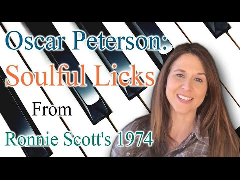 Oscar Peterson: Soulful Licks From Ronnie Scott