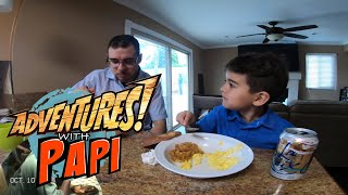 Adventures with Papi S2 - 13 Breaking Fast