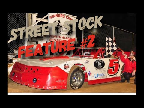 "STREET STOCK FEATURE RACE #2 ""North Alabama Speedway ""🏁🏁🏁"