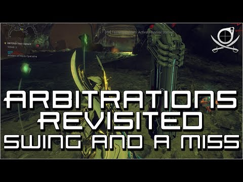 (Warframe)Arbitrations Revisited - Swing And A Miss? (Mini Rant)