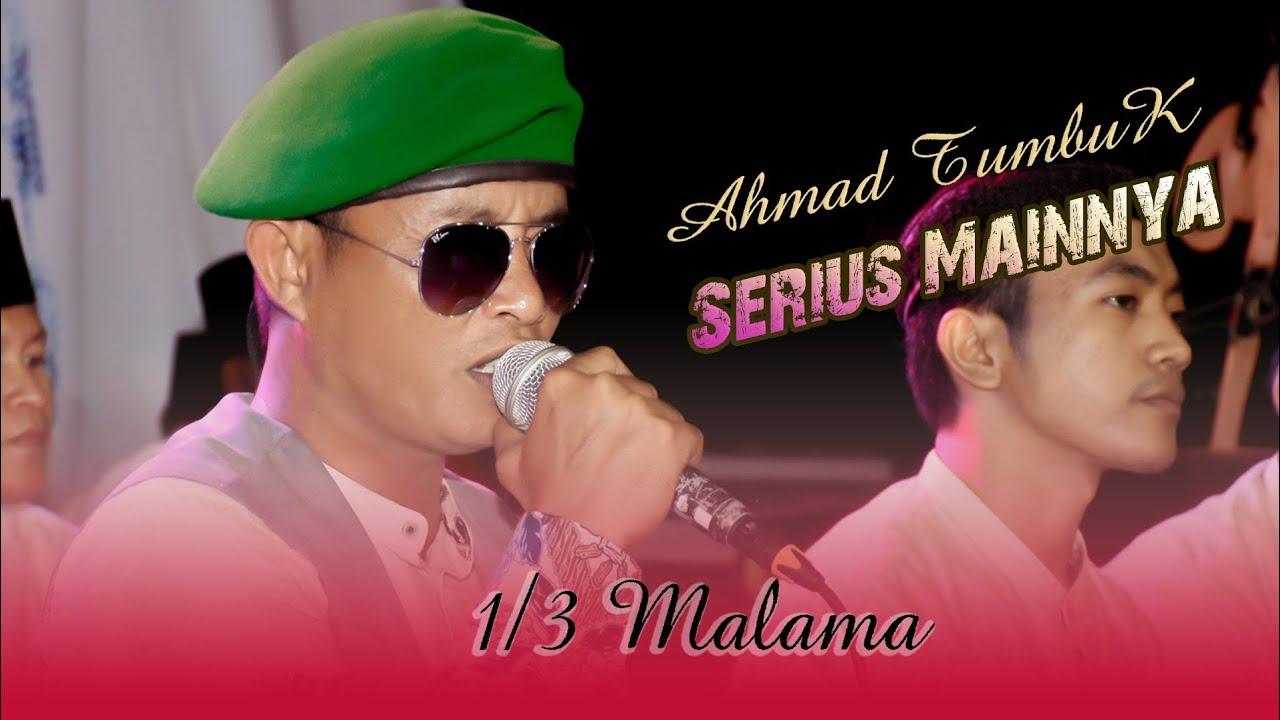 Download Serius - 1/3 malam ( Apakah itu Cinta) Ahmad Tumbuk Attaufiq Terbaru