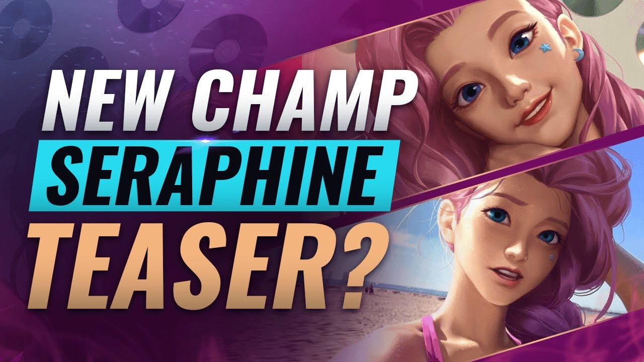 NEW CHAMP SERAPHINE LEAKED + TEASER? - League of Legends thumbnail