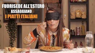 FUORISEDE all'estero assaggiano I PIATTI ITALIANI