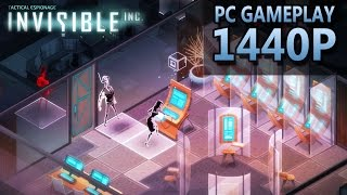 Invisible, Inc. | PC Gameplay | 1440P / 2K