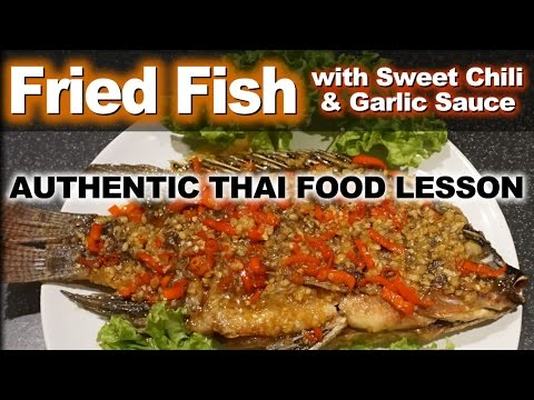 Authentic Thai Recipe For Fried Fish With Sweet Chili And Garlic Sauce | Plah Tub Tim Rad Prik