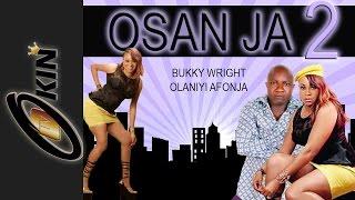 OSAN JA Part 2 Latest Nollywood Movie 2014