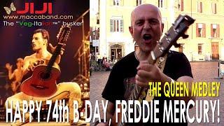 The Queen Medley | Happy birthday, Freddie Mercury! By Jiji, the Veg-Italian busker