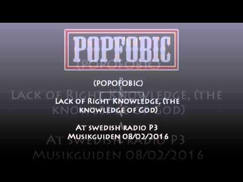 Popfobic (Popofobic) - Lack Of Right Knowledge (T.K.O.G) at Swedish Radio P3 Musikguiden (2016)
