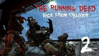 The Running Dead: Back From Oblivion - Part 2/6 (Halo Reach Zombie Machinima) Part 2/6