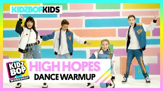 KIDZ BOP Kids  High Hopes (KIDZ BOP Workshop Dance Warmup)