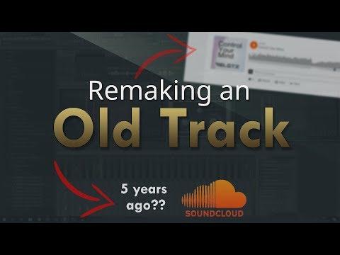 Remaking an OLD TRACK - FL Studio