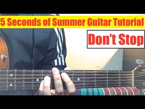 Dont Stop Acoustic Guitar Chords 5 Seconds Of Summer Khmer Chords