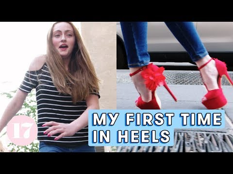 My First Time In Heels   Seventeen Firsts