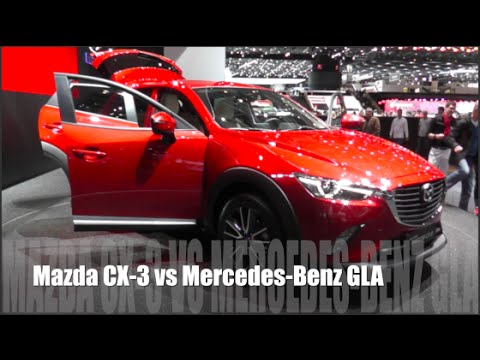 mazda cx-3 2015 vs mercedes-benz gla 2015 - youtube