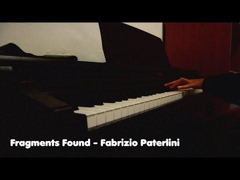 Fragments Found - Fabrizio Paterlini [piano cover]