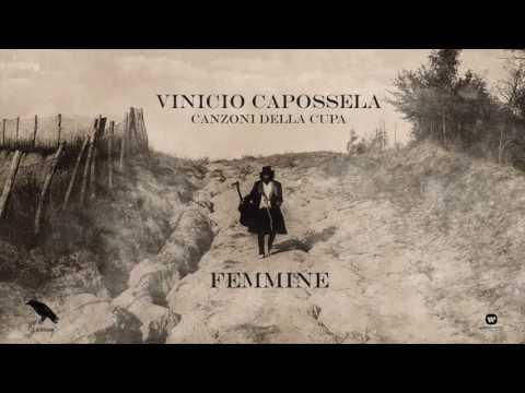 Vinicio Capossela  FEMMINE  Canzoni della Cupa