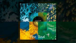 Colour Haze - The Real (We Are)