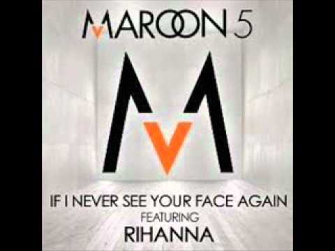 Maroon 5 Ft.Rihanna-If I Never See Your Face Again(Expensive People Remix)