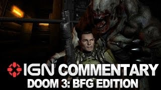 Doom 3: BFG Edition Commentary