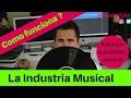Como funciona la industria musical | Que debo saber antes de lanzar mi produccion