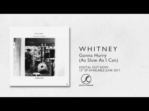 """Whitney - """"Gonna Hurry (As Slow As I Can) (Dolly Parton Cover)"""" (Official Audio)"""