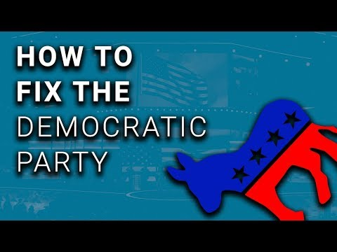 How to Fix the Democratic Party