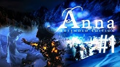 Let's Play: Anna [Extended Edition] #1 [German/HD]