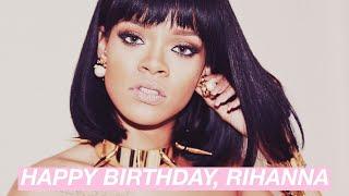 Happy Birthday, Rihanna! (Life as Rihanna)