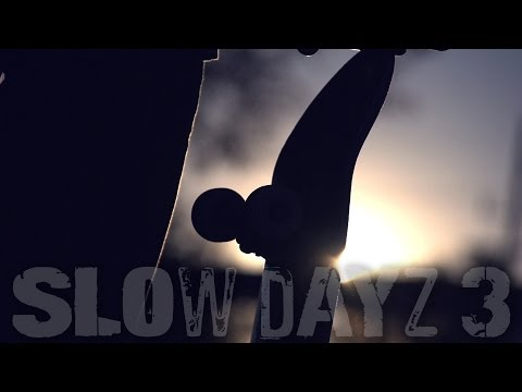 Slow Dayz 3: Epic Skateboarding (Slow Motion)