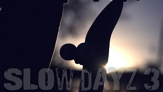 Slow Dayz 3: Epic Skateboarding (Slow Motion)