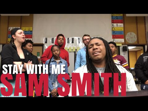 Stay With Me (Sam Smith) | Joseph Davis & Freddie Rice ft. Hazelwood East High School Choir