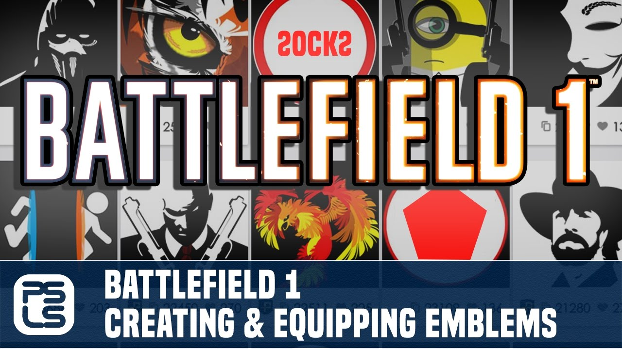 battlefield 1 quick tip creating equipping custom emblems youtube