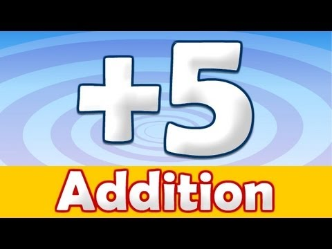 Kids Addition + 5 Song