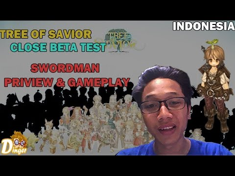 Tree Of Savior Swordman [CBT   Indonesia] Preview & Gameplay