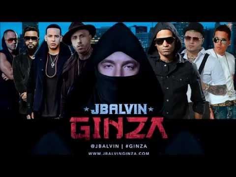 Ginza Remix   J Balvin Ft  Farruko, Nicky Jam, Daddy Yankee, De La Ghetto, Arcangel, Yandel y Zion