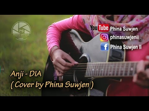 ANJI - DIA (COVER BY PHINA SUWJEN)