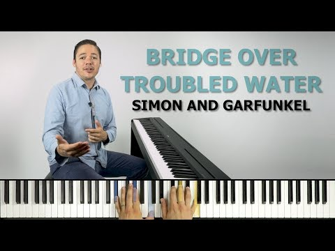 How To Play 'BRIDGE OVER TROUBLED WATERS' By Simon And Garfunkel On The Piano -- Playground Sessions