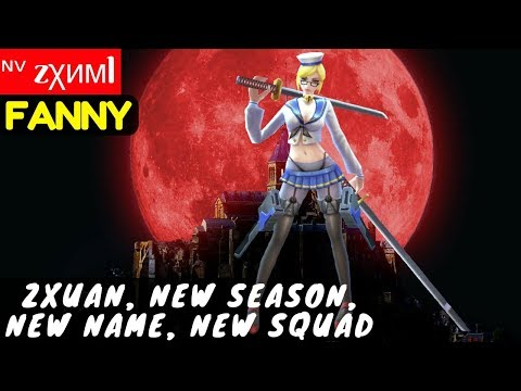 Zxuan, New Season, New Name, New Squad [Zxuan Fanny] | ᶰᵛ zχимl Fanny Gameplay Mobile Legends