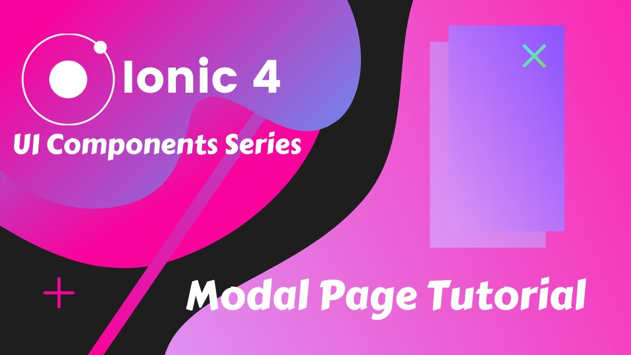 Ionic 4 - Modal Page Tutorial